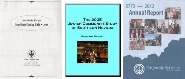 Long-Range Planning Study, 2000; The 2005 Jewish Community of Southern Nevada summary report; and the 2012 Annual Report