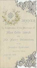 Dinner in celebration of the marriage of Miss Celia Joseph and Mr. Harry Schneiders, June 1, 1898, at Trocadero Restaurant. View all wedding banquet menus...